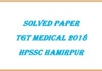 TGT Medical Paper 2018 HPSSC Hamirpur