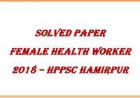 Female Health Worker Paper 2018 HPSSC Hamirpur