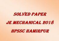 Solved Paper JE Mechanical 2018 HPSSC Hamirpur