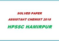 Solved Paper Assistant Chemist 2018