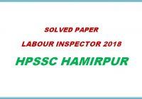 solved paper labour inspector 2018 himachal pradesh general studies hpssc hamirpur
