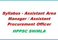 Syllabus Assistant Area Manager Assistant Procurement Officer Hppsc shimla