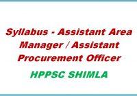 Syllabus Assistant Area Manager Assistant Procurement Officer Hppsc shimla