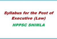 syllabus executive law hppsc shimla himachal pradesh general studies
