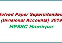 solved paper superintendent divisional accounts 2019 hpssc hamirpur