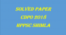Solved Paper Child Development Project Officer (CDPO) 2018 [Part-1] - HPPSC Shimla